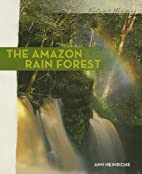 The Amazon Rain Forest (Nature's…
