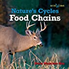 Food Chains (Bookworms: Nature's Cycles) by…