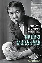 Haruki Murakami (Today's Writers &…