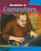 Revolution in Computers (It Works) by Cari…