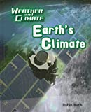 Birch, Robin: Earth's Climate (Weather and Climate)