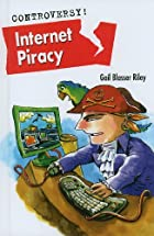 Internet Piracy (Controversy!) by Gail…