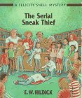 The Serial Sneak Thief (Felicity Snell…
