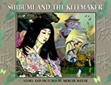 Mayer, Mercer: Shibumi and the Kitemaker