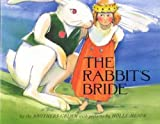 Brothers Grimm: The Rabbit's Bride