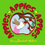 Wallace, Nancy Elizabeth: Apples, Apples, Apples