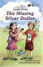 The Missing Silver Dollar by Dorian Cirrone