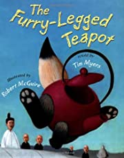 The Furry-Legged Teapot by Tim Myers