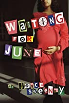 Waiting for June by Joyce Sweeney