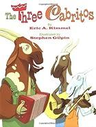 The Three Cabritos by Eric A. Kimmel