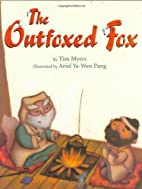 The Outfoxed Fox by Tim Myers