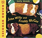 Meade, Holly: John Willy and Freddy Mcgee (Board Buddies)
