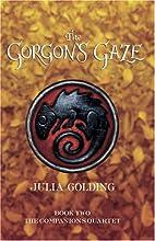 The Gorgon's Gaze by Julia Golding