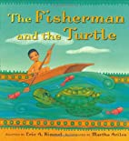 Fisherman and the Turtle by Eric A. Kimmel
