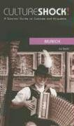 Culture Shock! Munich: A Survival Guide to…