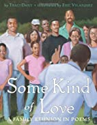 Some Kind of Love: A Family Reunion in Poems…