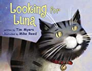 Looking for Luna by Tim Myers