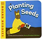 Planting Seeds (Board Buddies) by Nancy…