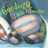 Helen Ketteman,Bonnie Leick,Bonnie (ILT) Leick: Goodnight, Little Monster