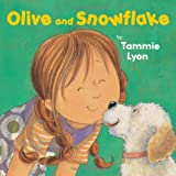 Tammie Lyon: Olive and Snowflake