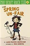 Bonnett-Rampersaud, Louise: The Spring Un-Fair (The Secret Knock Club series)