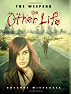 The Weepers: The Other Life by Susanne…
