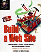 Build a Web Site: The Programmer's Guide to…