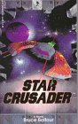 Star Crusader by Bruce Balfour