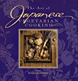 Jacobson, Max: The Art of Japanese Vegetarian Cooking