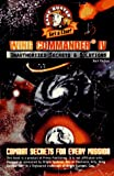 Farkas, Bart: Wing Commander IV Unauthorized Secrets & Solutions (Game Buster Get a Clue)