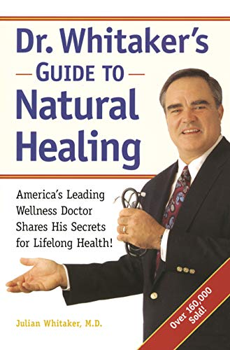 dr-whitakers-guide-to-natural-healing-americas-leading-wellness-doctor-shares-his-secrets-for-lifelong-health