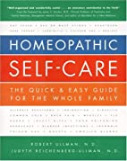 Homeopathic Self-Care: The Quick & Easy…