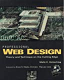 Holzschlag, Molly E.: Professional Web Design: Theory and Technique on the Cutting Edge