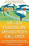 Basye, Jennifer: 101 Best Extra-Income Opportunities for Women