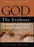 Glynn, Patrick: God : The Evidence