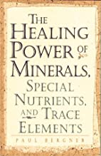 Healing Power of Minerals, Special…
