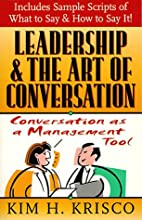 Leadership and the Art of Conversation:…