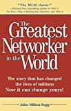 Fogg, John Milton: The Greatest Networker in the World