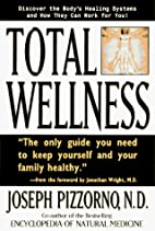 Total Wellness: Improve Your Health by…
