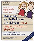 Nelsen, Jane: Raising Self-Reliant Children in a Self-Indulgent World: Seven Building Blocks for Developing Capable Young People