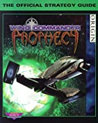 Wing Commander: Prophecy: The Official…