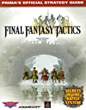 Hollinger, Elizabeth M.: Final Fantasy Tactics : Prima's Official Strategy Guide