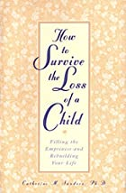 How to Survive the Loss of a Child: Filling…