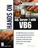 Freeze, Wayne S.: Hands on SQL Server 7 With Vb6