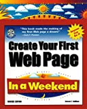 Callihan, Steven E.: Create Your First Web Page: In a Weekend