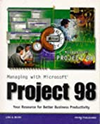 Managing With Microsoft Project 98 by Lisa…