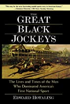The Great Black Jockeys by Ed Hotaling