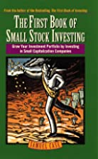 First Book of Small Stock Investing: Grow…
