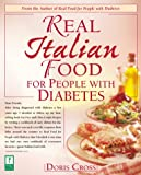 Cross, Doris: Real Italian Food for People with Diabetes