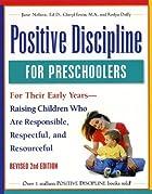 Positive Discipline for Preschoolers,…